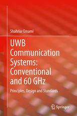 UWB Communication Systems: Conventional and 60 GHz: Principles, Design and Standards