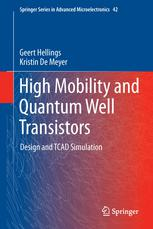 High Mobility and Quantum Well Transistors: Design and TCAD Simulation
