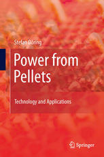 Power from Pellets: Technology and Applications