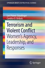Terrorism and Violent Conflict: Womens Agency, Leadership, and Responses
