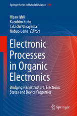 Electronic Processes in Organic Electronics: Bridging Nanostructure, Electronic States and Device Properties