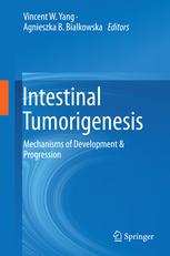 Intestinal Tumorigenesis: Mechanisms of Development & Progression