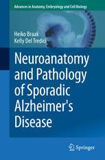 Neuroanatomy and Pathology of Sporadic Alzheimers Disease