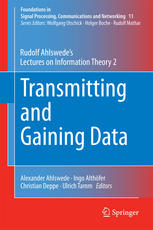 Transmitting and Gaining Data: Rudolf Ahlswede's Lectures on Information Theory 2
