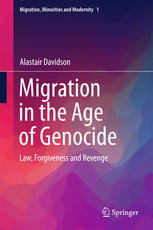 Migration in the Age of Genocide: Law, Forgiveness and Revenge