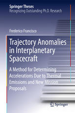 Trajectory Anomalies in Interplanetary Spacecraft: A Method for Determining Accelerations Due to Thermal Emissions and New Mission Proposals