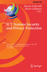 ICT Systems Security and Privacy Protection: 30th IFIP TC 11 International Conference, SEC 2015, Hamburg, Germany, May 26-28, 2015, Proceedings