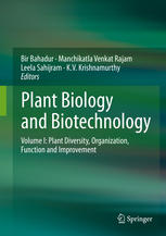Plant Biology and Biotechnology: Volume I: Plant Diversity, Organization, Function and Improvement
