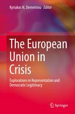 The European Union in Crisis: Explorations in Representation and Democratic Legitimacy