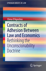 Contracts of Adhesion Between Law and Economics: Rethinking the Unconscionability Doctrine