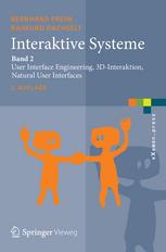 Interaktive Systeme: Band 2: User Interface Engineering, 3D-Interaktion, Natural User Interfaces