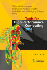 Tools for High Performance Computing 2014: Proceedings of the 8th International Workshop on Parallel Tools for High Performance Computing, October 201