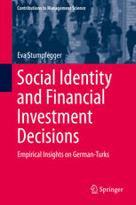 Social Identity and Financial Investment Decisions: Empirical Insights on German-Turks