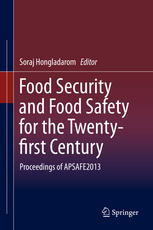 Food Security and Food Safety for the Twenty-first Century: Proceedings of APSAFE2013