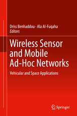 Wireless Sensor and Mobile Ad-Hoc Networks: Vehicular and Space Applications