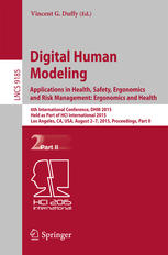 Digital Human Modeling. Applications in Health, Safety, Ergonomics and Risk Management: Ergonomics and Health: 6th International Conference, DHM 2015,