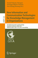 New Information and Communication Technologies for Knowledge Management in Organizations: 5th Global Innovation and Knowledge Academy Conference, GIKA