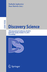 Discovery Science: 18th International Conference, DS 2015, Banff, AB, Canada, October 4–6, 2015, Proceedings