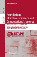 Foundations of Software Science and Computation Structures: 18th International Conference, FOSSACS 2015, Held as Part of the European Joint Conference
