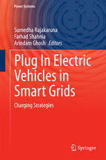 Plug In Electric Vehicles in Smart Grids: Charging Strategies