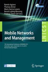 Mobile Networks and Management: 7th International Conference, MONAMI 2015, Santander, Spain, September 16-18, 2015, Revised Selected Papers