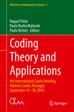 coding theory and applications: 4th international castle meeting, palmela castle, portugal, september 15 , 2014