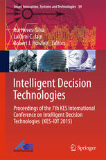 Intelligent Decision Technologies: Proceedings of the 7th KES International Conference on Intelligent Decision Technologies (KES-IDT 2015)