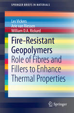 Fire-Resistant Geopolymers: Role of Fibres and Fillers to Enhance Thermal Properties