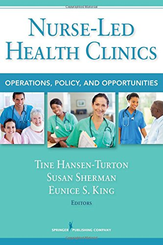 Nurse-Led Health Clinics: Operations, Policy, and Opportunities