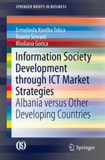 Information Society Development through ICT Market Strategies: Albania versus Other Developing Countries