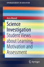 Science Investigation: Student Views about Learning, Motivation and Assessment