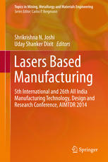 Lasers Based Manufacturing: 5th International and 26th All India Manufacturing Technology, Design and Research Conference, AIMTDR 2014