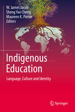 Indigenous Education: Language, Culture and Identity
