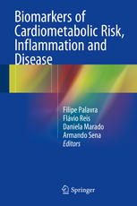 Biomarkers of Cardiometabolic Risk, Inflammation and Disease