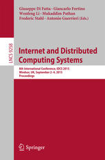 Internet and Distributed Computing Systems: 8th International Conference, IDCS 2015, Windsor, UK, September 2-4, 2015. Proceedings