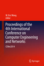 Proceedings of the 4th International Conference on Computer Engineering and Networks: CENet2014