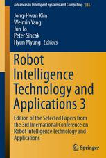 Robot Intelligence Technology and Applications 3: Results from the 3rd International Conference on Robot Intelligence Technology and Applications