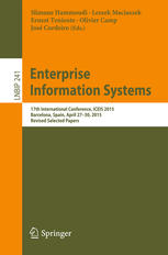 Enterprise Information Systems: 17th International Conference, ICEIS 2015, Barcelona, Spain, April 27-30, 2015, Revised Selected Papers