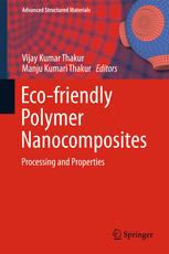 Eco-friendly Polymer Nanocomposites: Processing and Properties