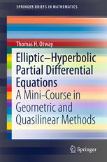 Elliptic–Hyperbolic Partial Differential Equations: A Mini-Course in Geometric and Quasilinear Methods