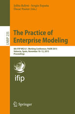 The Practice of Enterprise Modeling: 8th IFIP WG 8.1. Working Conference, PoEM 2015, Valencia, Spain, November 10–12, 2015, Proceedings