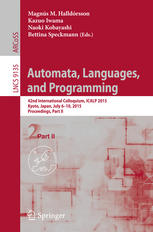 Automata, Languages, and Programming: 42nd International Colloquium, ICALP 2015, Kyoto, Japan, July 6-10, 2015, Proceedings, Part II