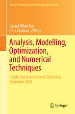 Analysis, Modelling, Optimization, and Numerical Techniques: ICAMI, San Andres Island, Colombia, November 2013