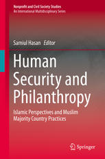 Human Security and Philanthropy: Islamic Perspectives and Muslim Majority Country Practices