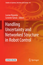 Handling Uncertainty and Networked Structure in Robot Control