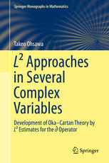 L² Approaches in Several Complex Variables: Development of Oka–Cartan Theory by L² Estimates for the d-bar Operator