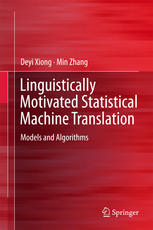 linguistically motivated statistical machine translation: models and algorithms