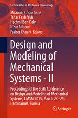 Design and Modeling of Mechanical Systems - II: Proceedings of the Sixth Conference on Design and Modeling of Mechanical Systems, CMSM2015, March 23-