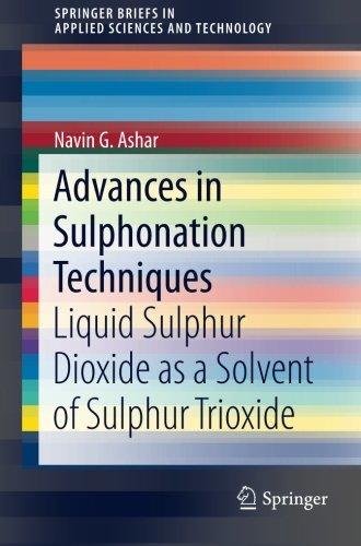 a nces in sulphonation techniques: liquid sulphur dioxide as a solvent of sulphur trioxide