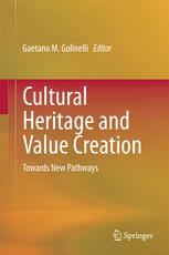 Cultural Heritage and Value Creation: Towards New Pathways